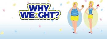 Why Weight! Lose weight now. Free info sessions this month!