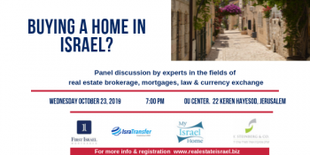 Buying a Home in Israel? Special event October 23