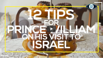 12 essential tips for Prince William on his visit to Israel