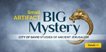 City of David Annual Conference- Small Artifacts, Big Mystery - Sept 4 - Free admission