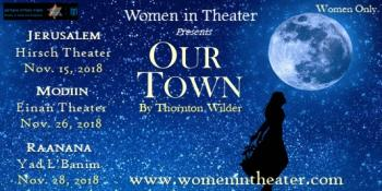 Women in Theater Present: Our Town