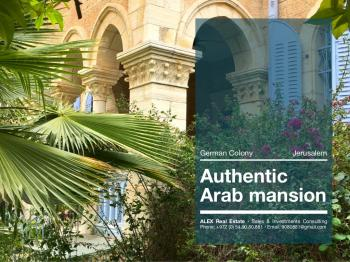 Gorgeous authentic Arab Mansion  German Colony, JERUSALEM