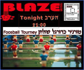 Foosball Tourney tonight at Blaze Rock Bar!