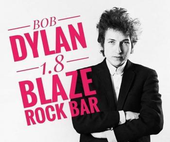 Bob Dylan Tribute tonight at Blaze Rock Bar!