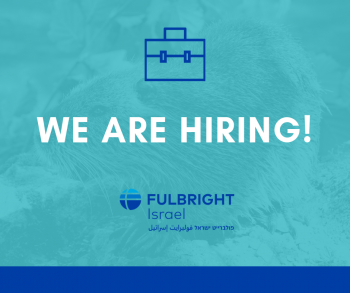 Fulbright commission in Israel is seeking an Office Manager