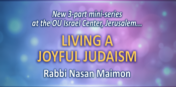 Attaining Simcha With Rebbe Nachman's Teachings -  Series Starts August 28th