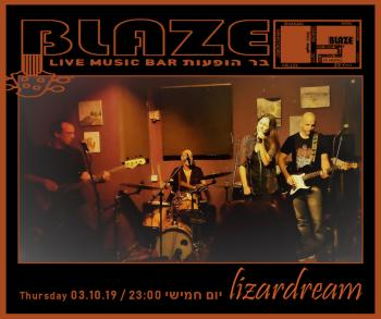 Live! lizardream at Blaze Rock Bar