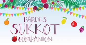 The Pardes Sukkot Companion now available online