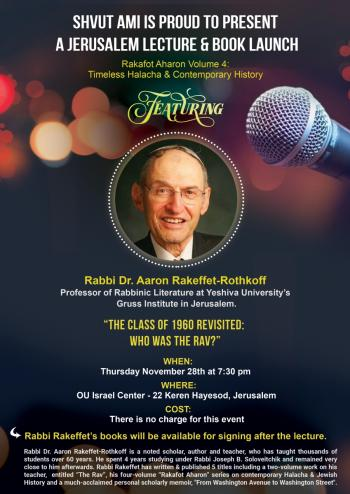 Rabbi Dr. Aaron Rakeffet - Lecture and Book Launch