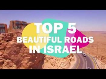 Top 5 beautiful roads in Israel