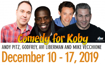 Comedy for Koby Returns December 10-17!