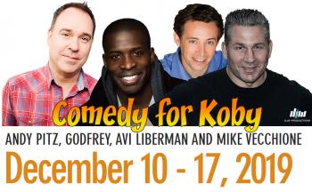 Comedy for Koby Returns December 10-17!