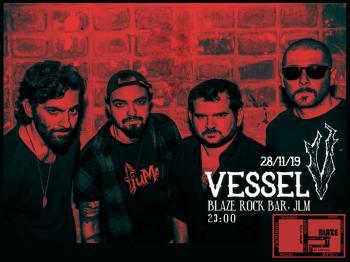 Vessel Tonight at Blaze Rock Bar