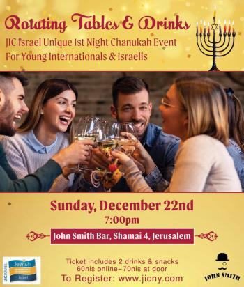 TONIGHT! 1st Night Chanukah - Rotating Tables for Young Internationals & Israelis