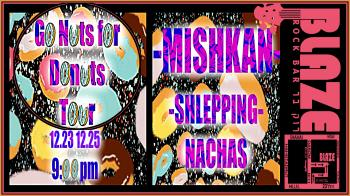 MishkaN & Shlepping Nachas #2; followed by Open Jam at Blaze Rock Bar