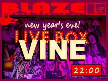 VINE LIVE bringing in 2020 at Blaze Rock Bar