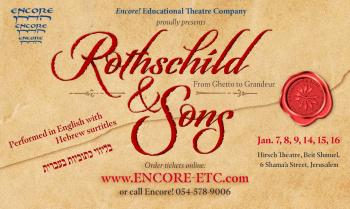 Rothschild and Sons - A play by Encore Jan 7-16