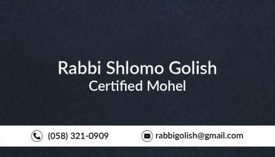 Rabbi Shlomo Golish - Certified Mohel