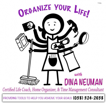 Get Organized with Dina Neuman!